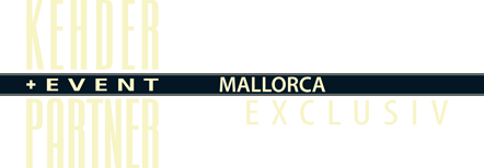 Mallorca Event Agentur - Kehder und Eventpartner - Mallorca Events